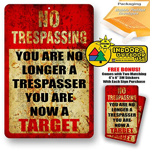 You are No Longer Trespasser Now A Target Trespassing Warning Home Yard Signs Tresspassing Tin Sign Indoor and Outdoor use 8
