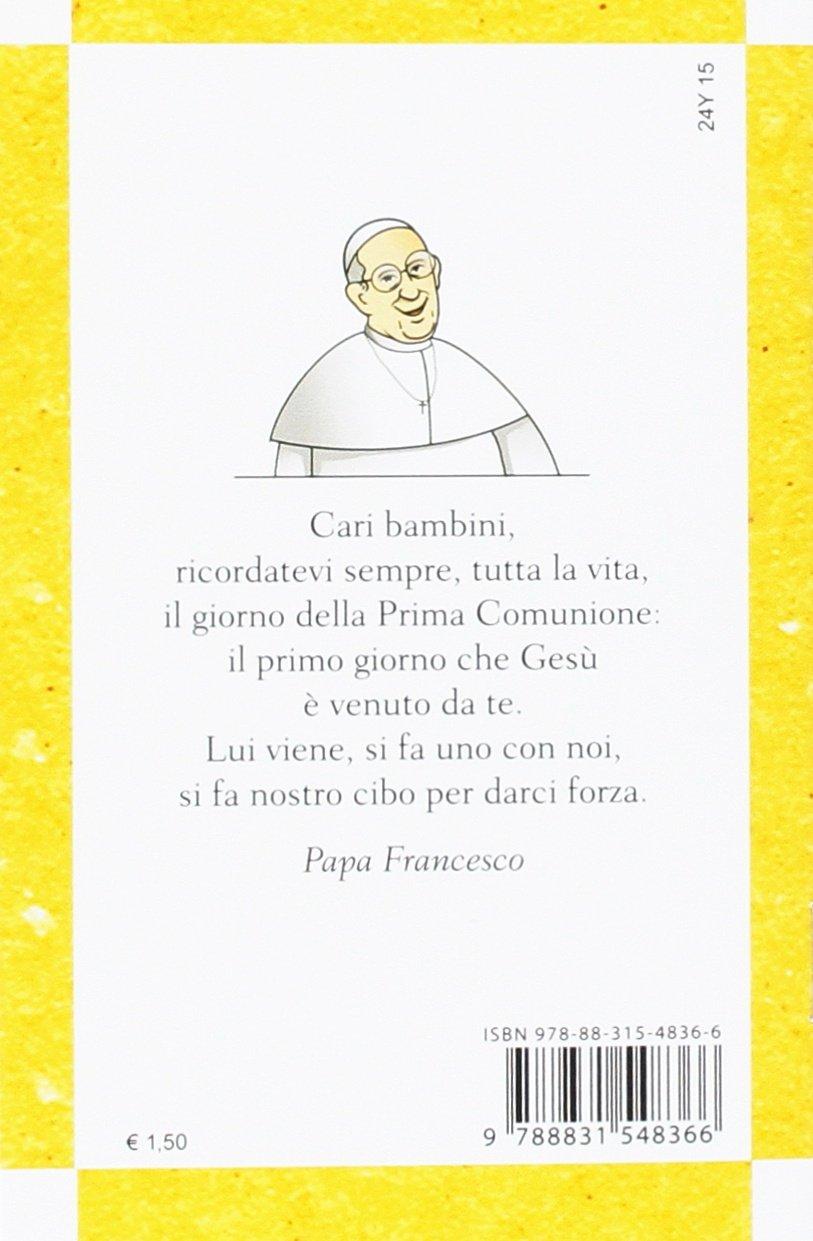 La Mia Prima Comunione Con Papa Francesco Amazon It Rosu C Libri