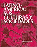 img - for Latinoame rica: sus culturas y sociedades (Spanish Edition) book / textbook / text book