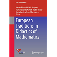 European Traditions in Didactics of Mathematics (ICME-13 Monographs) (English Edition)