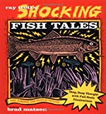 Ray Troll's Shocking Fish Tales, Ray Troll and Bradford Matsen, 0898155487