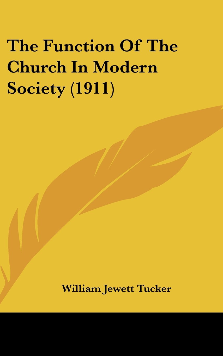 The Function Of The Church In Modern Society (1911) pdf epub