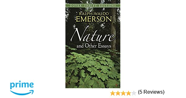 Nature Essay By Ralph Waldo Emerson Nature And Other Essays Ralph  Nature And Other Essays Ralph Waldo Emerson Nature And Other Essays Ralph  Waldo Emerson  Literature High School Essay Help also College Vs High School Essay Compare And Contrast  Buy Courework Online