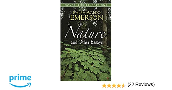 nature and other essays dover thrift editions ralph waldo  nature and other essays dover thrift editions ralph waldo emerson 9780486469478 com books