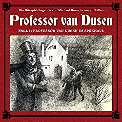 Professor van Dusen im Spukhaus (Professor van Dusen - Die neuen Fälle 1)
