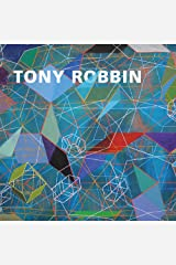 Tony Robbin: A Retrospective: Paintings and Drawings 1970-2010 Hardcover