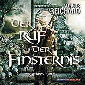 Der Ruf der Finsternis (Finsternis Saga 2) | Marcus Reichard