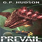 Prevail: The Pike Chronicles, Book 2 | G.P. Hudson
