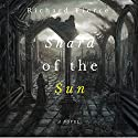 Shard of the Sun Audiobook by Richard Fierce Narrated by Skyler Morgan