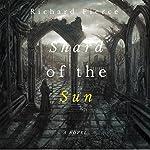 Shard of the Sun | Richard Fierce