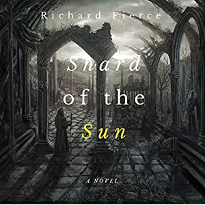 Shard of the Sun Audiobook