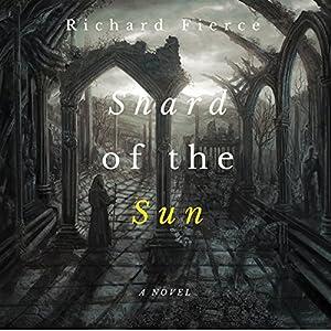 Shard of the Sun Audiobook
