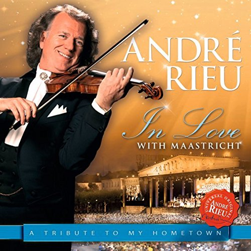 CD : Andre Rieu - In Love with Maastricht: Tribute to My Hometown (CD)