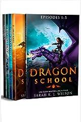 Dragon School: Episodes 1-5 (Dragon School Omnibus Book 1) Kindle Edition