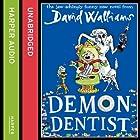 Demon Dentist Hörbuch von David Walliams Gesprochen von: David Walliams