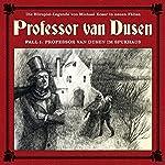 Professor van Dusen im Spukhaus (Professor van Dusen - Die neuen Fälle 1) | Michael Koser