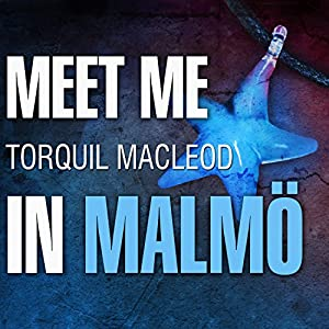 Meet Me in Malmo Audiobook