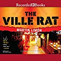 The Ville Rat: A Sergeants Sueño and Bascom Novel, Number 10 Audiobook by Martin Limon Narrated by Timothy Andrés Pabon