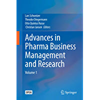 Advances in Pharma Business Management and Research: Volume 1 (English Edition)