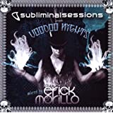 Subliminal Sessions Voodoo Nights. Mixed