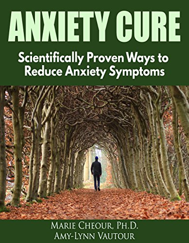 Anxiety Cure Scientifically Proven Symptoms ebook