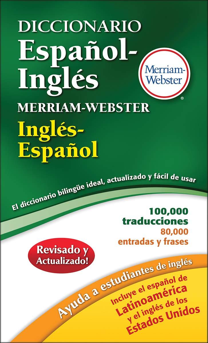 Merriam-Webster Diccionario Español-Inglés (Spanish and English Edition):  Merriam-Webster Inc.: 9780877798217: Amazon.com: Books