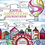 img - for Joyful Inspirations Coloring Book: With Illustrated Scripture and Quotes to Cheer Your Soul by Robin Mead (2016-04-05) book / textbook / text book