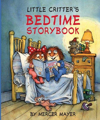 Little Critter®'s Bedtime Storybook (Little Critter series) ()