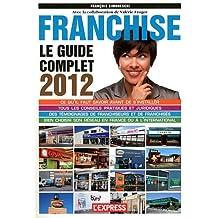 FRANCHISE GUIDE COMPLET 2012