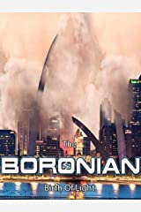 The Boronian: Birth of Light Kindle Edition