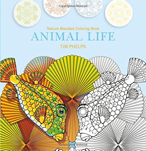 Amazon.com: Animal Life: Nature Mandala Coloring Book (9780764352782): Tim  Phelps: Books