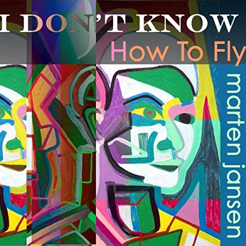 She Dont Know Mp3 Download: Amazon.com: I Don't Know How To Fly: Marten Jansen: MP3