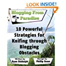 10 Powerful Strategies for Knifing through Blogging Obstacles: Blogging from Paradise