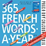 365 French Words-A-Year Page-A-Day Ca...