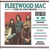 fleetwood mac blues years - Fleetwood Mac - The Blues Years - Castle Communications - MAT CD 266