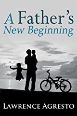 A Father's New Beginning Kindle Edition