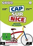 Cap sur nice. Ottavino verbi. Per la Scuola media. Con CD-ROM. Con e-book. Con espansione online: 1