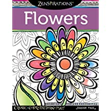 Zenspirations Coloring Book Flowers Create Color Pattern Play