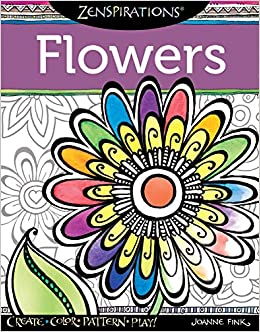 Amazoncom Zenspirations Coloring Book Flowers Create Color
