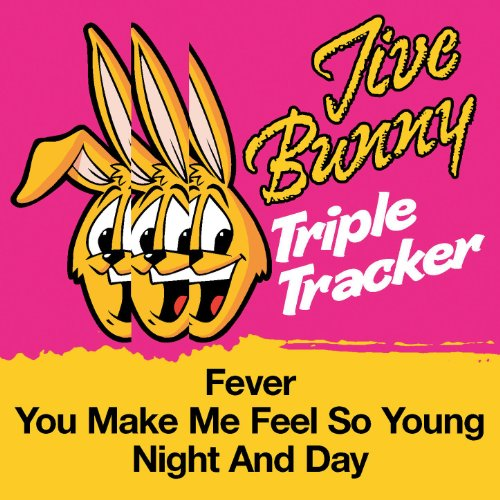 Jive Bunny Triple Trackers: Fever / You Make Me Feel So Young / Night And Day