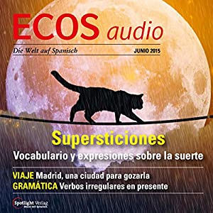 ECOS audio - Supersticiones. 6/2015 Hörbuch