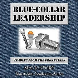 Blue-Collar Leadership