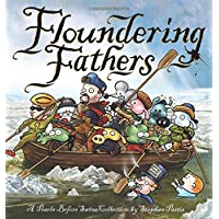 Floundering Fathers: A Pearls Before Swine Collection