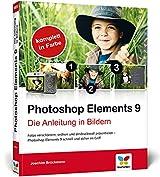 Photoshop Elements 9: Die Anleitung in Bildern