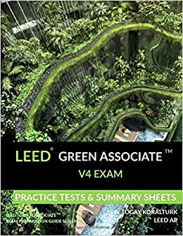 LEED Green Associate V4 Exam Practice Tests & Summary Sheets