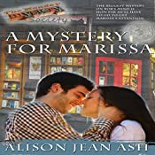 A Mystery for Marissa: The Monday Mystery Society, Book 1 | Alison Jean Ash