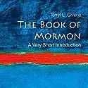 The Book of Mormon: A Very Short Introduction Hörbuch von Terry L. Givens Gesprochen von: Kevin Pariseau