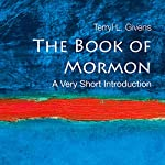 The Book of Mormon: A Very Short Introduction | Terry L. Givens