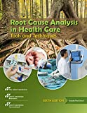 img - for Root Cause Analysis in Health Care: Tools and Techniques, 6th Edition book / textbook / text book