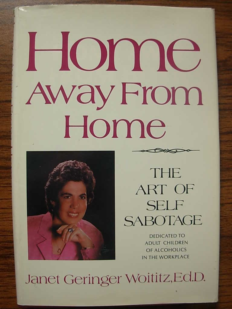 Home Away from Home: Janet Geringer Woititz: 9780932194381: Amazon ...